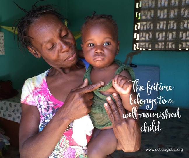 """A mother and child Solving global malnutrition Edesia Global The text reads """"The future belongs to a well-nourished child."""""""
