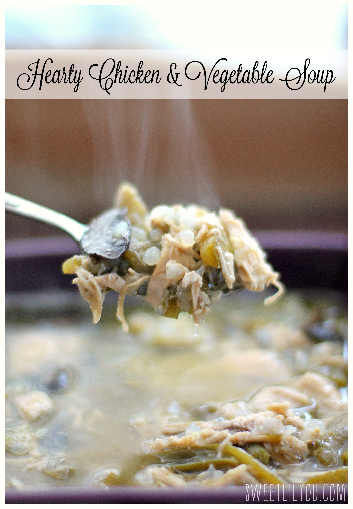 Hearty Chicken & Vegetable Soup - #CreativeHop #Recipe - sweet lil you