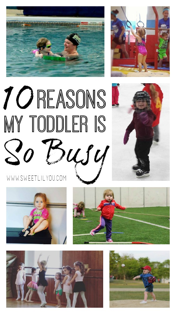 10 Reasons My Toddler Is So Busy