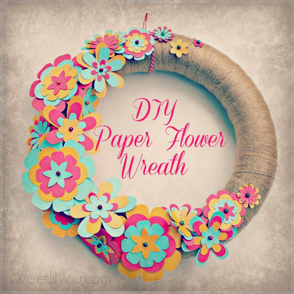 Easy diy paper flower wreath sweet lil you for Decorative flowers for crafts