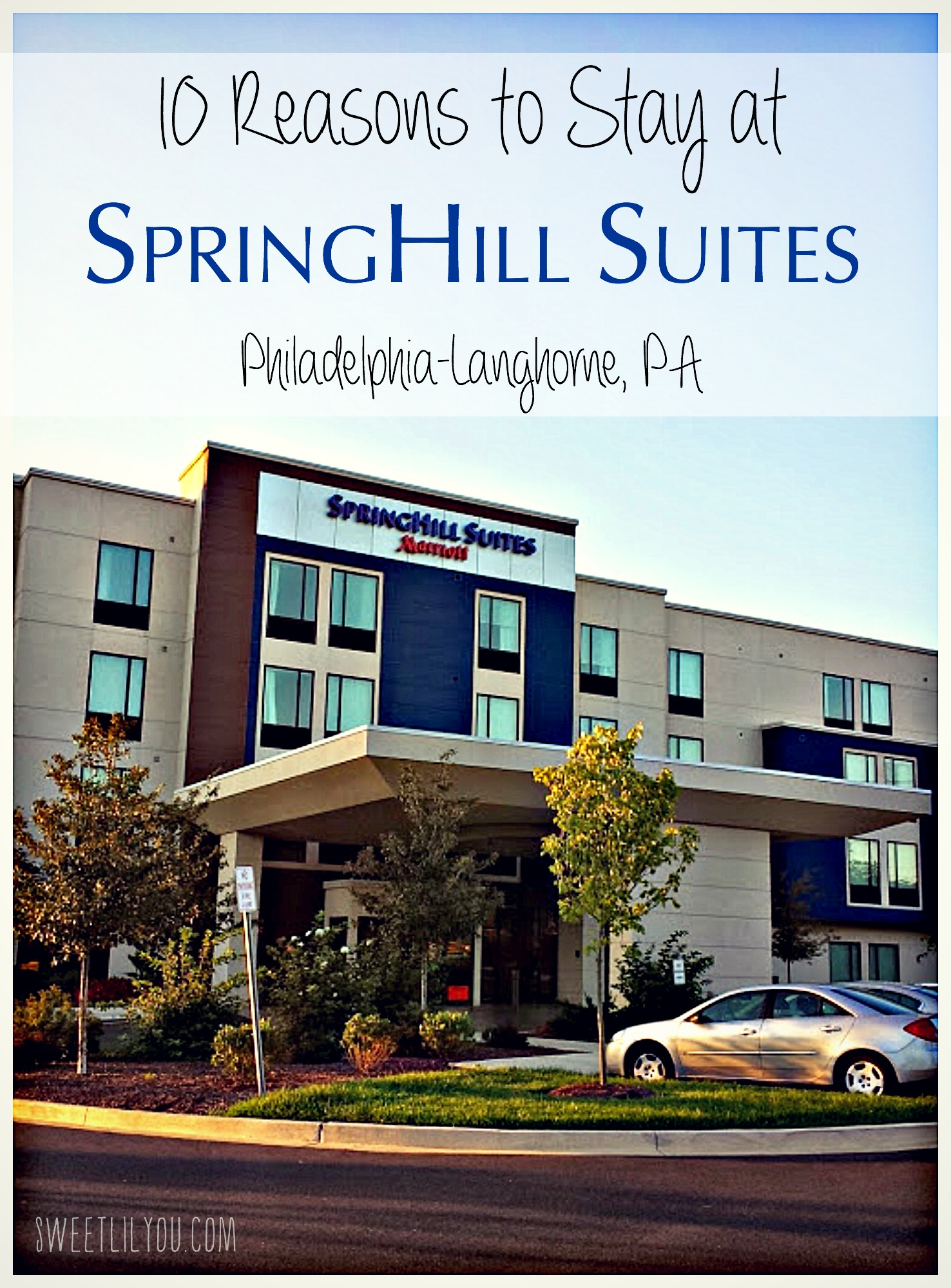 10 Reasons to stay at SpringHill Suites in Langhorne PA