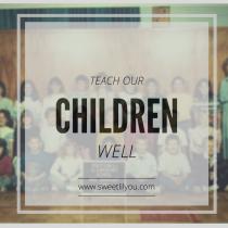 teach-our-children-well