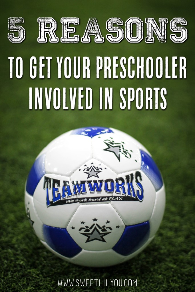 5 Reasons To Get Your Preschooler Involved In Sports from sweetlilyou.com