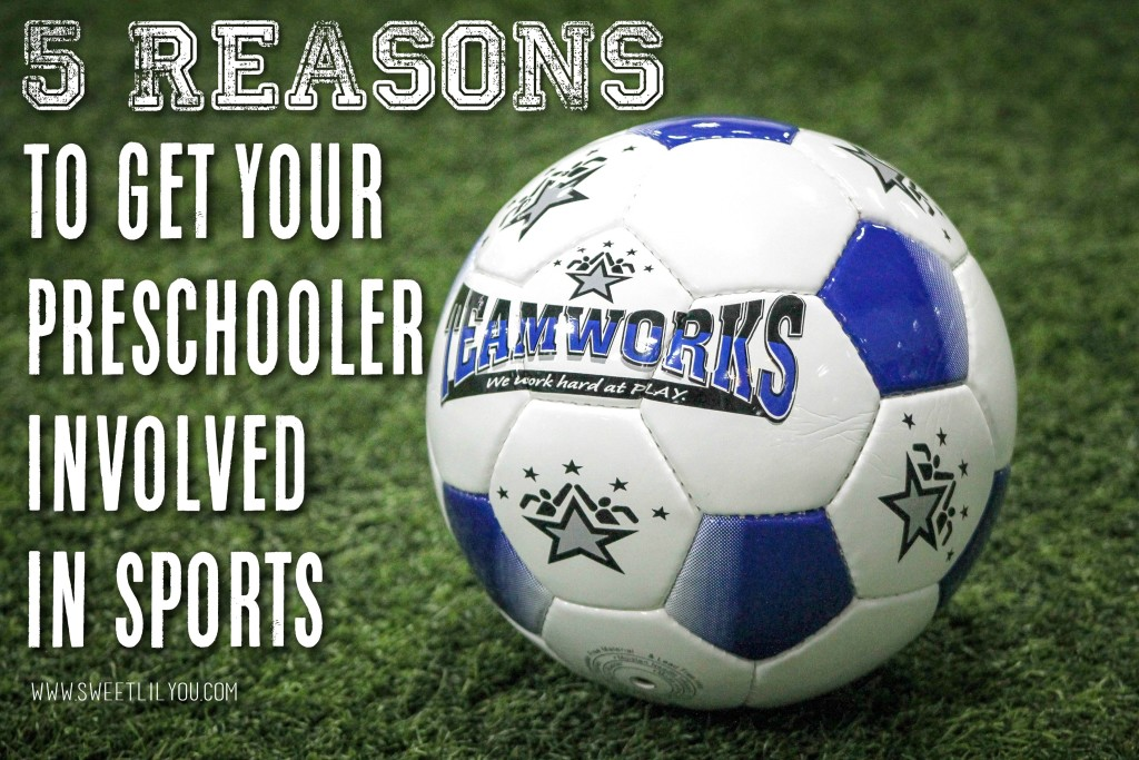5 Reasons To Get Your Preschooler Involved in sports